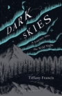 Dark Skies : A Journey Into the Wild Night - Book