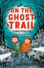 On the Ghost Trail: A Bloomsbury Reader - Book