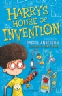 Harry's House of Invention: A Bloomsbury Reader - Book