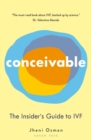 Conceivable : The Insider's Guide to IVF - eBook
