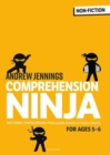 Comprehension Ninja for Ages 5-6 : Photocopiable comprehension worksheets for Year 1 - Book