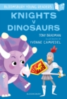Knights V Dinosaurs: A Bloomsbury Young Reader : Purple Book Band - eBook