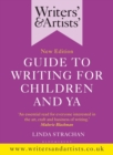 Writers' & Artists' Guide to Writing for Children and YA - Book