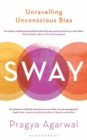 Sway : Unravelling Unconscious Bias - Book