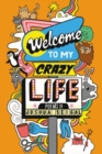 Welcome to My Crazy Life - Book