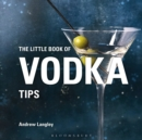 The Little Book of Vodka Tips - Book