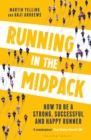 Running in the Midpack : How to be a Strong, Successful and Happy Runner - Book