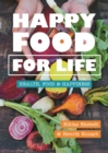 Happy Food for Life : Health, food & happiness - Book