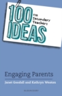 100 Ideas for Secondary Teachers: Engaging Parents - eBook
