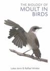 The Biology of Moult in Birds - eBook