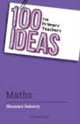 100 Ideas for Primary Teachers: Maths - Book