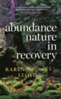 Abundance : Nature in Recovery - Book
