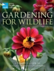 RSPB Gardening for Wildlife : New edition - Book