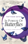 In Pursuit of Butterflies : A Fifty-year Affair - Book