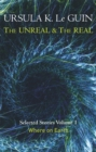 The Unreal and the Real Volume 1 : Volume 1: Where on Earth - Book