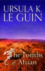 The Tombs of Atuan : The Second Book of Earthsea - eBook