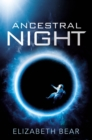Ancestral Night : A White Space Novel - eBook