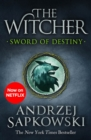 Sword of Destiny : Tales of the Witcher   Now a major Netflix show - eBook