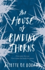 The House of Binding Thorns - Book