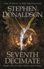 Seventh Decimate : The Great God's War Book One - eBook