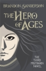 The Hero of Ages : Mistborn Book Three - Book