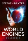 World Engines: Destroyer : Destroyer - eBook