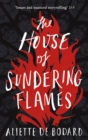 The House of Sundering Flames - eBook