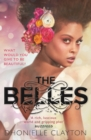 The Belles : The most talked about YA book of 2018 - eBook