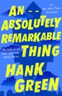 An Absolutely Remarkable Thing - eBook