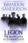 Legion: The Many Lives of Stephen Leeds : An omnibus collection of Legion, Legion: Skin Deep and Legion: Lies of the Beholder - eBook