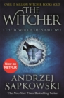 The Tower of the Swallow : Witcher 4 - Now a major Netflix show - Book