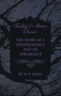 The Story of a Disappearance and an Appearance (Fantasy and Horror Classics) - Book