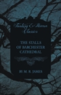 The Stalls of Barchester Cathedral (Fantasy and Horror Classics) - Book