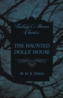 The Haunted Dolls' House (Fantasy and Horror Classics) - Book
