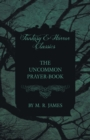 The Uncommon Prayer-Book (Fantasy and Horror Classics) - Book