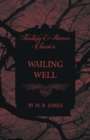 Wailing Well (Fantasy and Horror Classics) - Book