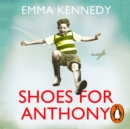 Shoes for Anthony - eAudiobook
