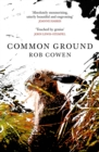 Common Ground : One of Britain s Favourite Nature Books as featured on BBC s Winterwatch - eBook