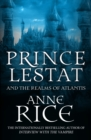Prince Lestat and the Realms of Atlantis : The Vampire Chronicles 12 - eBook