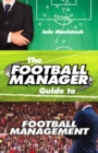 The Football Manager's Guide to Football Management - eBook