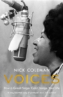 Voices : How a Great Singer Can Change Your Life - eBook