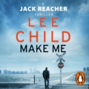 Make Me : (Jack Reacher 20) - eAudiobook
