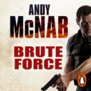 Brute Force : (Nick Stone Thriller 11) - eAudiobook