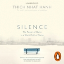 Silence : The Power of Quiet in a World Full of Noise - eAudiobook