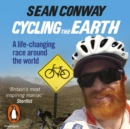 Cycling the Earth : A Life-changing Race Around the World - eAudiobook