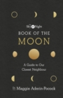 The Sky at Night: Book of the Moon   A Guide to Our Closest Neighbour : A Guide to Our Closest Neighbour - eBook