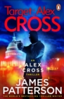 Target: Alex Cross : (Alex Cross 26) - eBook