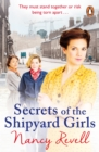 Secrets of the Shipyard Girls : Shipyard Girls 3 - eBook