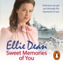 Sweet Memories of You - eAudiobook