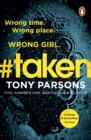 #taken : Wrong time. Wrong place. Wrong girl. - eBook